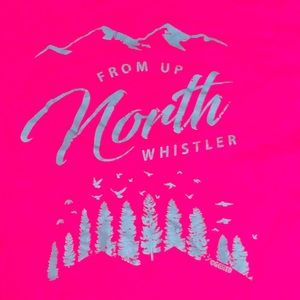 Whistler up north t shirt
